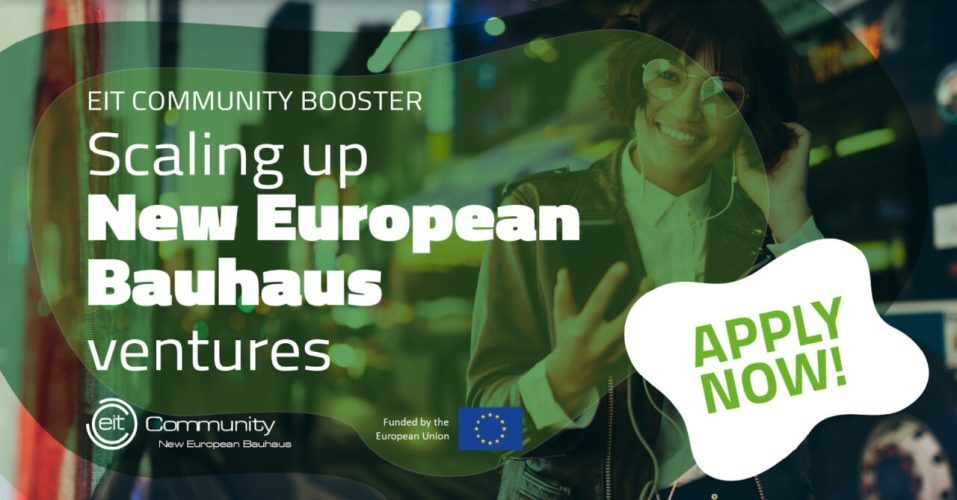 EIT Community Booster seeks European startups for the new European Bauhaus for sustainability